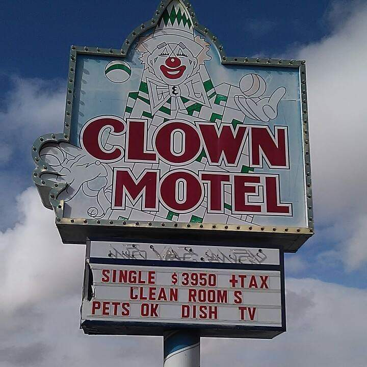 Clown Motel  Sign - Photo courtesy of the Clown Motel
